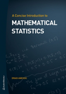 Concise Introduction to Mathematical Statistics, Paperback Book