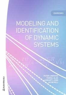 Modeling and identification of dynamic systems - Exercises, Paperback / softback Book