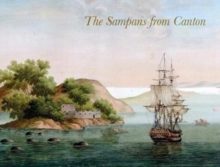 The Sampans from Canton : F H af Chapman's Chinese Gouaches, Hardback Book
