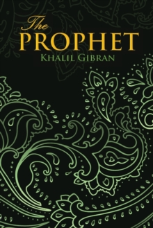 THE PROPHET (Wisehouse Classics Edition), Paperback / softback Book
