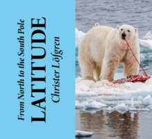 From the North to the South Pole - Latitude, Undefined Book