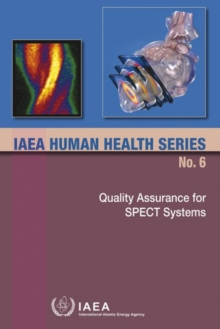 Quality Assurance for SPECT Systems, Paperback / softback Book