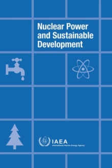 Nuclear Power and Sustainable Development, Paperback / softback Book
