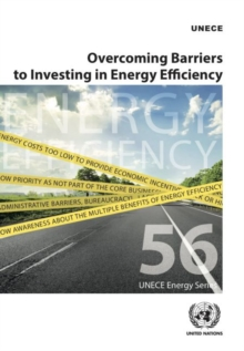 Overcoming barriers to investing in energy efficiency, Paperback / softback Book
