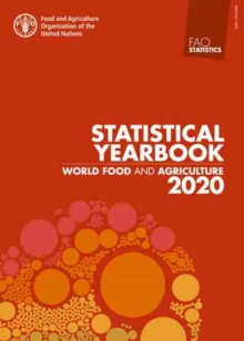 World Food and Agriculture - Statistical Yearbook 2020, Paperback / softback Book