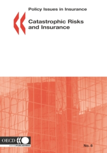 Policy Issues in Insurance Catastrophic Risks and Insurance, PDF eBook