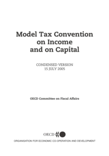 Model Tax Convention on Income and on Capital: Condensed Version 2005, PDF eBook