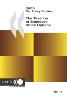 OECD Tax Policy Studies The Taxation of Employee Stock Options, PDF eBook