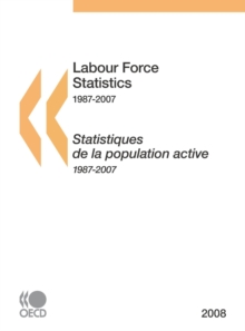 Labour Force Statistics 2008, PDF eBook