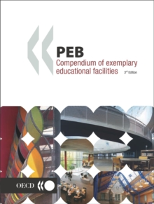 Programme on Educational Building - PEB Papers PEB Compendium of Exemplary Educational Facilities 3rd Edition, PDF eBook