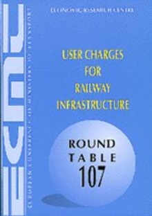 ECMT Round Tables User Charges for Railway Infrastructure, PDF eBook