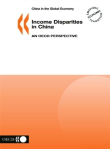 China in the Global Economy Income Disparities in China An OECD Perspective, PDF eBook