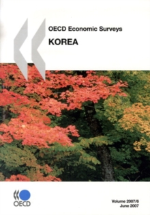OECD Economic Surveys: Korea 2007, PDF eBook