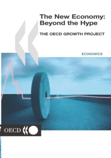 The New Economy: Beyond the Hype The OECD Growth Project, PDF eBook