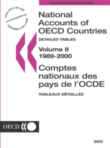 National Accounts of OECD Countries 2002, Volume II, Detailed Tables, PDF eBook
