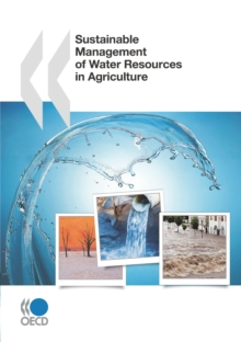 OECD Studies on Water Sustainable Management of Water Resources in Agriculture, PDF eBook