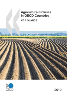 Agricultural Policies in OECD Countries 2010 At a Glance, PDF eBook