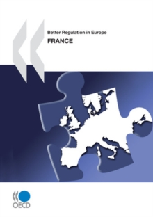 Better Regulation in Europe: France 2010, PDF eBook