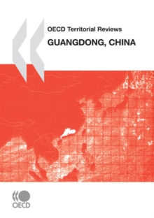 OECD Territorial Reviews: Guangdong, China 2010, PDF eBook
