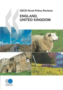 OECD Rural Policy Reviews: England, United Kingdom 2011, PDF eBook