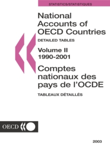 National Accounts of OECD Countries 2003, Volume II, Detailed Tables, PDF eBook
