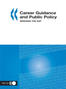Career Guidance and Public Policy Bridging the Gap, PDF eBook