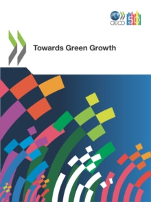 OECD Green Growth Studies Towards Green Growth, PDF eBook