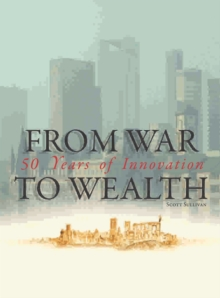 From War to Wealth Fifty Years of Innovation, PDF eBook