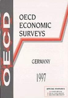 OECD Economic Surveys: Germany 1997, PDF eBook