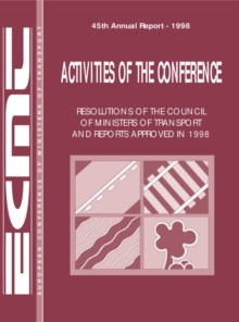 Activities of the Conference: Resolutions of the Council of Ministers of Transport and Reports Approved 1998, PDF eBook