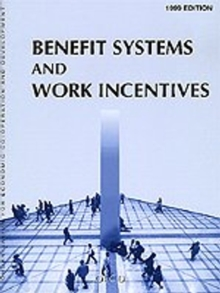 Benefit Systems and Work Incentives 1999, PDF eBook