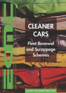 Cleaner Cars Fleet Renewal and Scrappage Schemes, PDF eBook