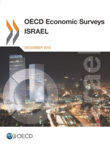OECD Economic Surveys: Israel 2013, PDF eBook