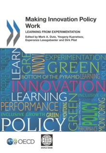 Making Innovation Policy Work Learning from Experimentation, PDF eBook
