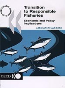 Transition to Responsible Fisheries Economic and Policy Implications, PDF eBook