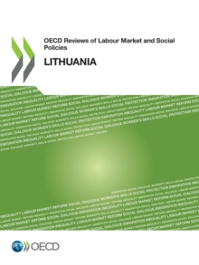 OECD Reviews of Labour Market and Social Policies: Lithuania, PDF eBook