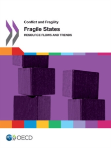 Conflict and Fragility Fragile States Resource Flows and Trends, PDF eBook