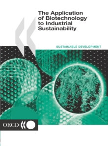The Application of Biotechnology to Industrial Sustainability, PDF eBook