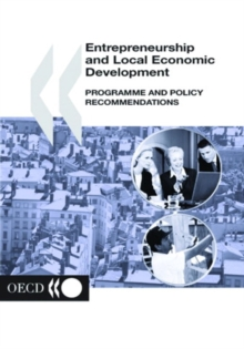 Local Economic and Employment Development (LEED) Entrepreneurship and Local Economic Development Programme and Policy Recommendations, PDF eBook