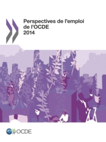 Perspectives de l'emploi de l'OCDE 2014, PDF eBook