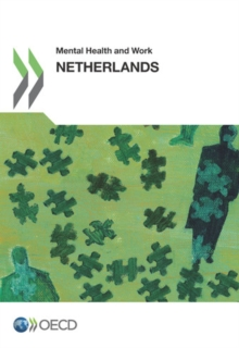 Mental Health and Work: Netherlands, PDF eBook