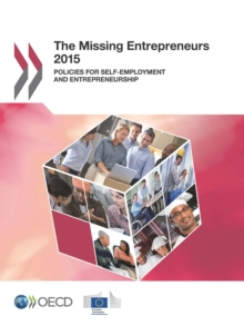 The Missing Entrepreneurs 2015 Policies for Self-employment and Entrepreneurship, PDF eBook