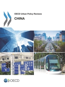 OECD Urban Policy Reviews: China 2015, PDF eBook