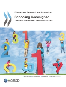 Educational Research and Innovation Schooling Redesigned Towards Innovative Learning Systems, PDF eBook