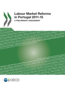 Labour Market Reforms in Portugal 2011-15 A Preliminary Assessment, PDF eBook