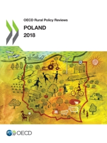 OECD Rural Policy Reviews: Poland 2018, PDF eBook