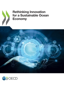 Rethinking Innovation for a Sustainable Ocean Economy, PDF eBook