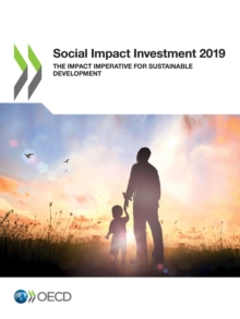 Social Impact Investment 2019 The Impact Imperative for Sustainable Development, PDF eBook