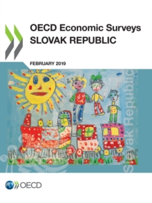 OECD Economic Surveys: Slovak Republic 2019, PDF eBook