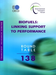 ITF Round Tables Biofuels Linking Support to Performance, PDF eBook